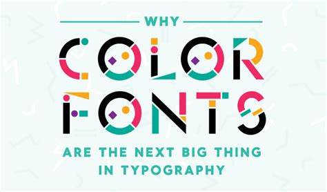 color font why color fonts are the next big thing in typography