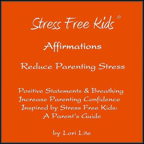 positive parenting a simple concise and complete guide to positive parenting books affirmations and breathing to reduce parenting stress