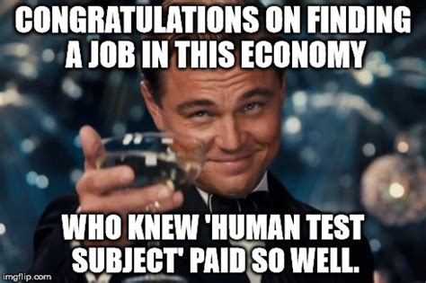 Finding A Job Meme - leonardo dicaprio cheers meme imgflip
