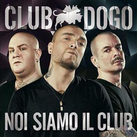 noi siamo il club testo club dogo chissenefrega testo e audio musickr
