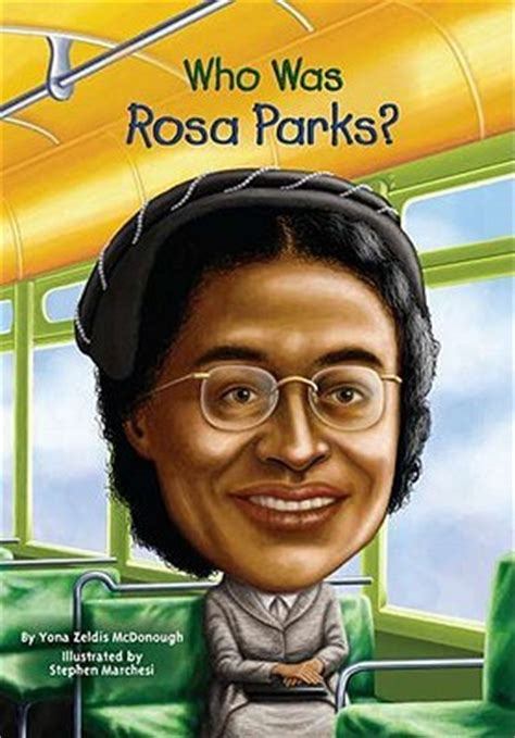 rosa parks book report who was rosa parks by yona zeldis mcdonough
