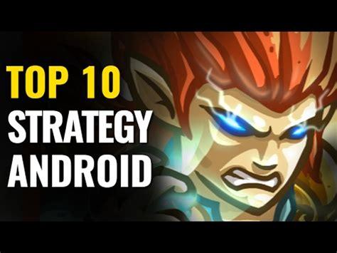 best android strategy top 10 best android strategy