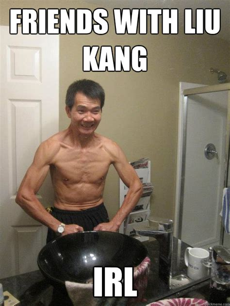 Strongman Meme - friends with liu kang irl the strongest asian man in the