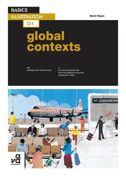 basics illustration 04 global contexts basics illustration mark wigan ava publishing