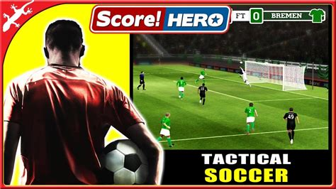 soccer game breakdown find out which soccer game is the best score hero great tactical soccer game ios gameplay