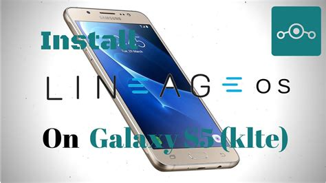 install windows 10 galaxy s5 install lineage os 14 1 on samsung galaxy s5 klte
