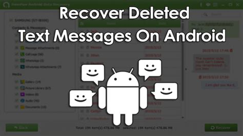 how to get deleted back on android how to recover deleted text messages on android device