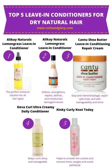 what is the best leave in for dry freezy hair deep conditioner for dry hair natural hairsstyles co