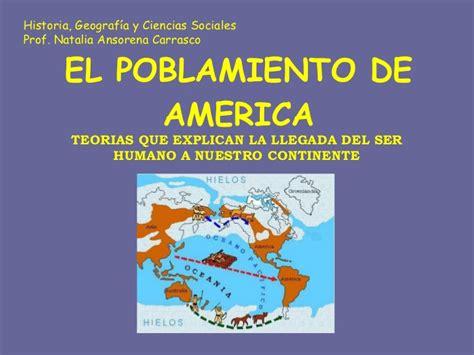 origen del ser humano y poblamiento del mundo clase poblamiento americano
