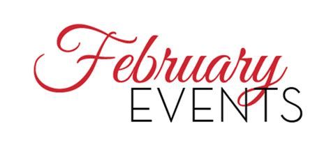 Is February Presidents Month Or Special Sales Month by Events February 2017 Every Major Events In