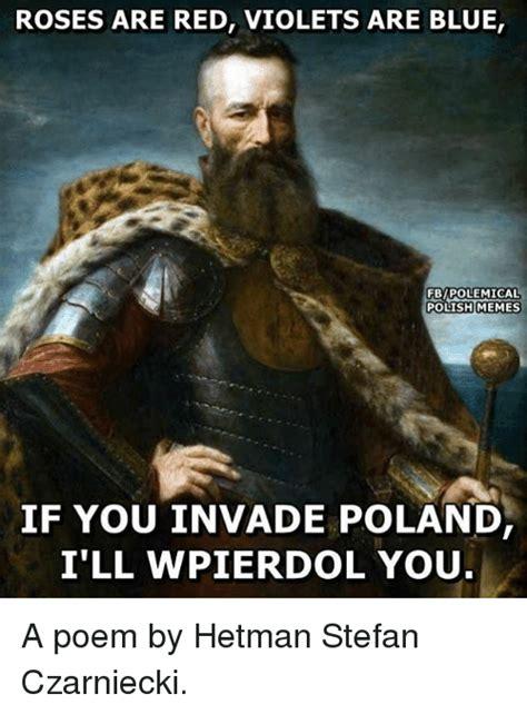Polish Memes - 25 best memes about violets are blue violets are blue memes