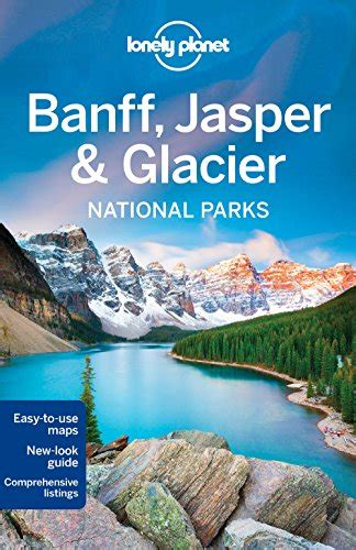 bookler lonely planet banff jasper and glacier national parks travel guide