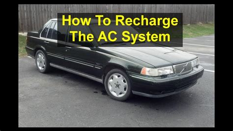 auto air conditioning repair 2004 volvo v70 auto manual car ac not cold self service volvo 960 s90 v90 votd youtube