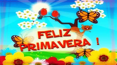 imagenes feliz n preciosas imagenes feliz primavera tarjetas de primavera gratis im 225 genes de primavera