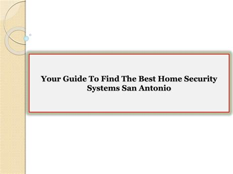 ppt your guide to find the best home security systems