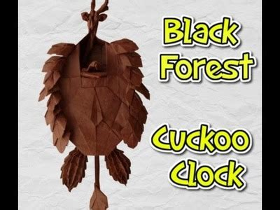 Origami Black Forest Cuckoo Clock - free cuckoo clock bellow repair my crafts and diy projects