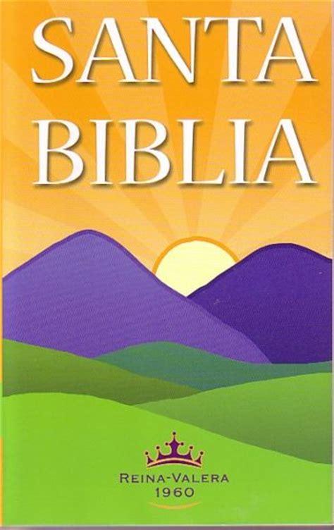 santa biblia reina valera 1960 american bible society 9781932507362 amazon com books santa biblia rvr 1960 paperback 9781585167289