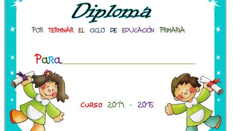 diplomas fraces fin de curso primaria diplomas fin de curso 30 imagenes educativas