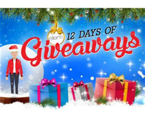 12 Days Of Christmas Giveaway Ellen - enter to win the ellen degeneres show s 2016 prize pack worth 36 000