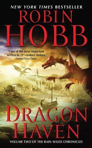 dragon haven the rain dragon haven rain wilds chronicles vol 2 books