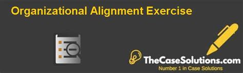 Network Assessment Exercise Abridged Mba Version by Organizational Alignment Exercise Solution And