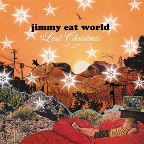 Xmas songs no 9 jimmy eat world last christmas meep zine