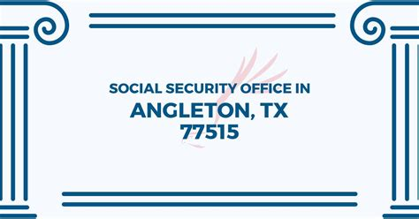 Social Security Office Angleton Tx social security office in angleton 77515 get help
