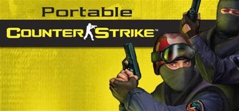 cs portable apk counter strike portable unblocked at school