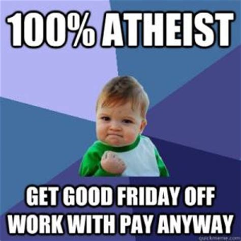 Good Friday Meme - good friday memes kappit
