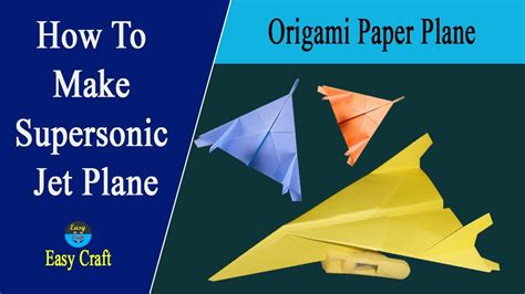 How To Make A Origami Jet Plane - how to make supersonic jet plane origami jet plane by