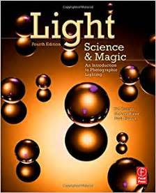 light science and magic an introduction to photographic
