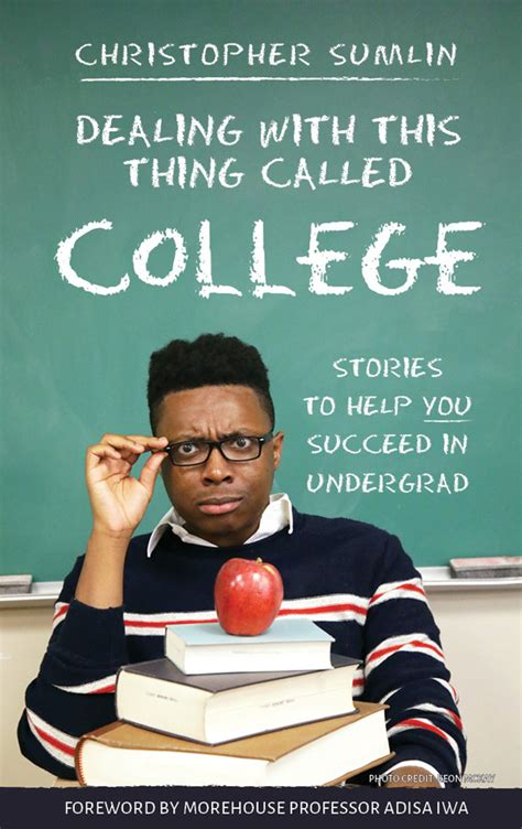 this thing called literature dealing with this thing called college by christopher sumlin now available boyle dalton
