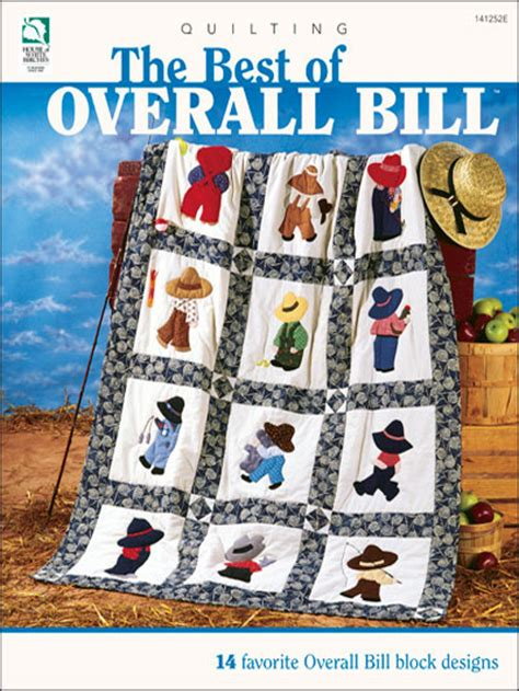 Overall Bill Quilt Pattern by The Best Of Overall Bill Overall Bill Quilt Patterns