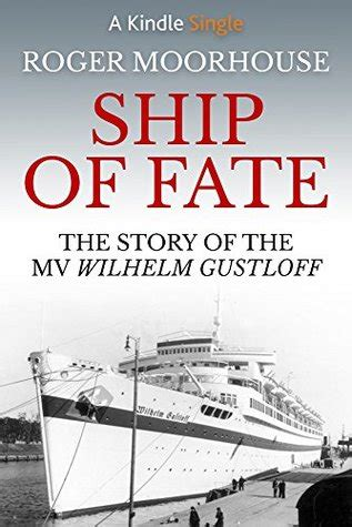 fury of fate a dragonfury story books ship of fate the story of the mv wilhelm gustloff by