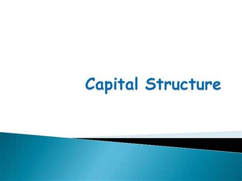 Mba Ppt On Capital Structure by Capital Structure Theories Authorstream