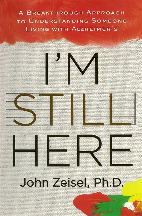 i m still here books i m still here a breakthrough approach to understanding