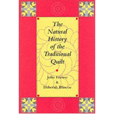 History Of The Quilt by The History Of The Traditional Quilt Deborah