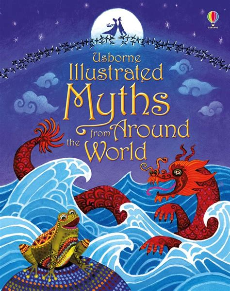 illustrated picture book illustrated myths from around the world at usborne