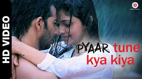 theme song ptkk pyaar tune kya kiya official theme song jubin nautiyal