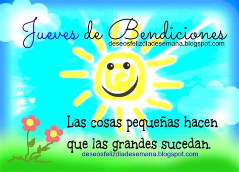 imagenes feliz dia y bendiciones feliz jueves de bendiciones im 225 genes y deseos feliz d 237 a