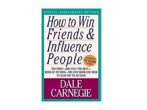 the leader in you how to win friends influence succeed in a changing world books how to win friends influence