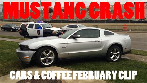 Cars And Coffee Mustang Crash by Mustang Crash At Cars Coffee February