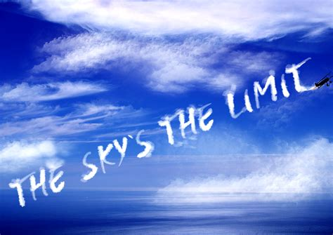Sky Is The Limit by Summonart Welcome To My World