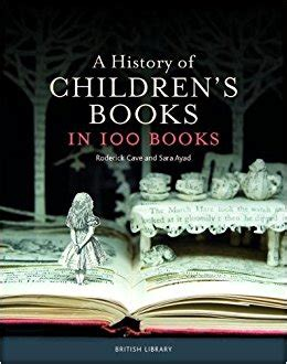 the history of the book in 100 books the complete story from to e book books a history of children s books in 100 books library mice