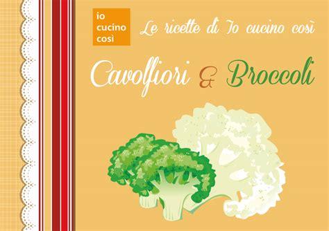 come si cucina il broccolo ricettario gratis da scaricare ricette con broccoli e