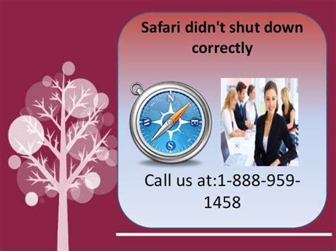 chrome quit unexpectedly 1 888 959 1458 safari quit unexpectedly mac unable to