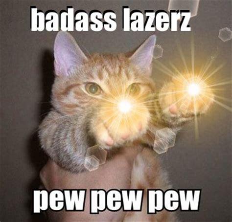 Pew Pew Pew Meme - pew pew pew cat memes