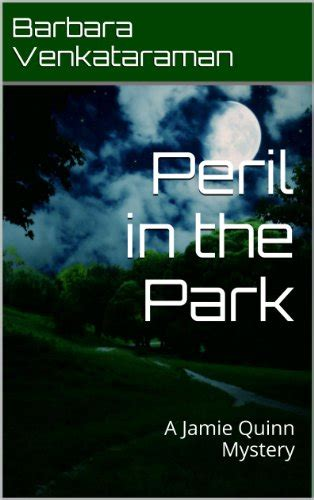 Book Review In The Fast By Quinn by Peril In The Park Quinn Mysteries Book 3 By