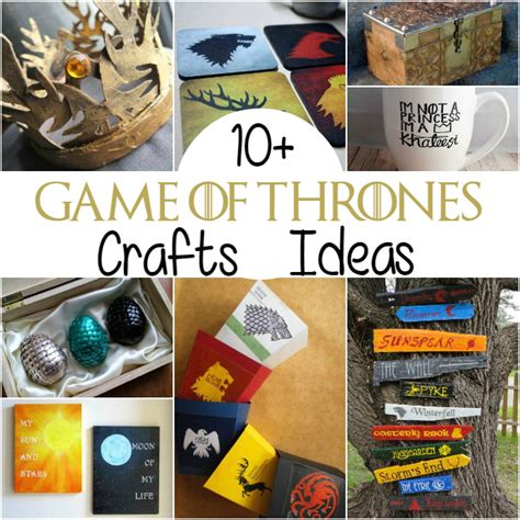craft projects for couples 10 of thrones craft ideas the craftiest