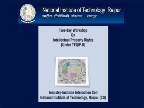 Cg Institute Of Management Mba by Nit Raipur S Two Day Workshop On Intellectual Property